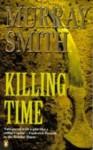 Killing Time - Murray Smith