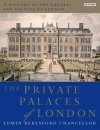A History of the Squares and Palaces of London - Beresford Edwin Chancellor, Philip Davies