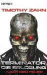 Terminator - Die Erlösung: Nach dem Feuer (Taschenbuch) - Ralph Sander, Timothy Zahn