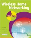 Wireless Home Networking in Easy Steps - Michael Price, Michael Price