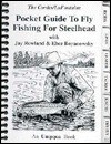 Pocket Guide To Fly Fishing For Steelhead (Pocket Guides (Greycliff)) - Jay Rowland, Ehor Boyanowsky, Ron Cordes, Gary LaFontaine
