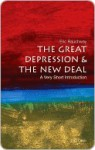 The Great Depression and the New Deal - Eric Rauchway