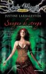 Sangue di strega. L'iniziazione - Justine Larbalestier, R. Brignardello