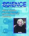 Albert Einstein and the Theory of Relativity - John Bankston