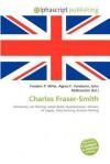 Charles Fraser-Smith - Frederic P. Miller, Agnes F. Vandome, John McBrewster
