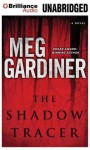 The Shadow Tracer - Meg Gardiner, Tanya Eby