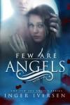 Few Are Angels - Inger Iversen