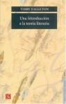 Una Introduccion A La Teoria Literaria (Spanish Edition) - Terry Eagleton