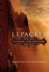 The J. I. Packer Classic Collection: Daily Readings for Your Spiritual Journey - Thomas Womack, J.I. Packer