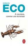 A reculons, comme une écrevisse - Umberto Eco, Myriem Bouzaher