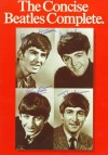The Concise Beatles Complete - Hal Leonard Publishing Company