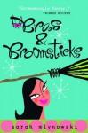 Bras & Broomsticks (Magic In Manhattan) - Sarah Mlynowski