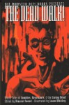 The Dead Walk! - Vincent Sneed, Brian Keene, James Chambers