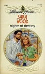 Nights Of Destiny (Harlequin Presents) - Sara Wood