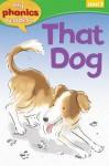 That Dog! - Sam Hay, Vian Oelofsen, Susan Nations
