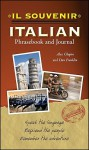 Il souvenir Italian Phrasebook and Journal - Alex Chapin, Daniel Franklin