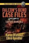 Cupid's Romance (Falcon's Bend Series Novella) - Karen Wiesner, Chris Spindler