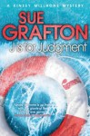 J is for Judgment (Kinsey Millhone Mysteries) - Sue Grafton