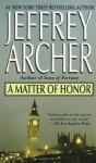 Matter of Honr Cst (Audio) - Jeffrey Archer
