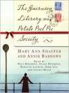 The Guernsey Literary and Potato Peel Pie Society: A Novel (Audio) - Mary Ann Shaffer, Annie Barrows
