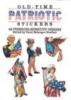 Old-Time Patriotic Stickers: 28 Pressure-Sensitive Designs - Carol Belanger-Grafton