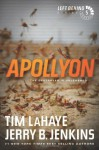 Apollyon: The Destroyer Is Unleashed (Left Behind) - Tim LaHaye, Jerry B. Jenkins