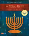 Hanukkah Lights: Stories of the Season from NPR's Annual Holiday Special [With CD] - Sandra Dionisi, Elie Wiesel, Anne Roiphe, Sandra Dionisi