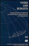 Votes, Budgets, and Development: Comparative Studies in Acccountable Governance in the South - John Healey