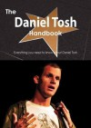 The Daniel Tosh Handbook - Everything You Need to Know about Daniel Tosh - Emily Smith