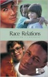 Race Relations: Opposing Viewpoints - Mary E. Williams