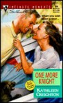 One More Knight - Kathleen Creighton