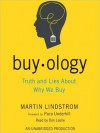Buyology: Truth and Lies About Why We Buy (Audio) - Martin Lindstrom, Don Leslie