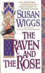 The Raven and the Rose - Susan Wiggs