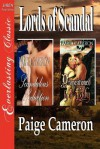 Lords of Scandal: Scandalous seduction / Propositioned by a Lady - Paige Cameron