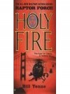 Holy Fire (Raptor Force Series #2) - Bill Yenne