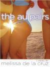 The Au Pairs - Melissa de la Cruz