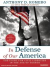 In Defense of Our America: The Fight for Civil Liberties in the Age of Terror - Anthony D Romero, Dina Temple-Raston, Michael Prichard