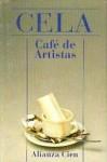 Café de artistas y otros papeles volanderos - Camilo José Cela
