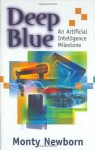 Deep Blue: An Artificial Intelligence Milestone - Monty Newborn, C. Lieserson