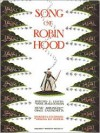 The Song of Robin Hood - Anne Malcolmson, Grace Castagnetta, Virginia Lee Burton
