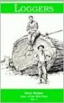 Loggers - Rick Steber, Don Gray