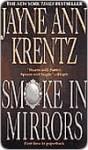 Smoke in Mirrors - Jayne Ann Krentz