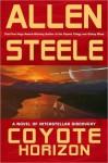 Coyote Horizon (Coyote, #4) - Allen Steele
