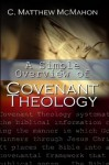 A Simple Overview of Covenant Theology - C. Matthew McMahon