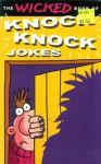 Knock Knock Jokes (Wicked Jokes S.) - Parragon