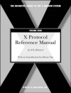 X Protocol Reference Manual For Version 11 Of The X Window System - Adrian Nye