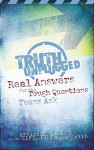 Truth Unplugged: Real Answers For The Tough Questions Teens Ask (God's Little Treasures Easelette Series) - John C. Maxwell, Jim Burns