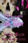 When Fates Collide Arm Candy - Yvonne Mason, Andrea Dean Van Scoyoc