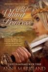 Wild Viking Princess - Anna Markland