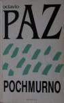 Pochmurno - Octavio Paz